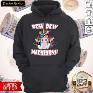 Official Unicorn Pew Pew Madafakas Hoodie
