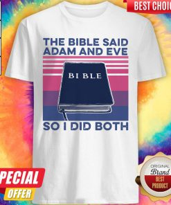 The Bible Save Adam And Eve So I Did Both Shirt