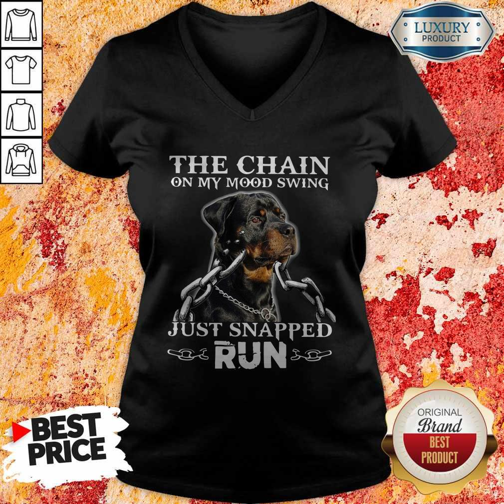 The Chain On My Mood Swing Just Snapped Run Dog V-neck