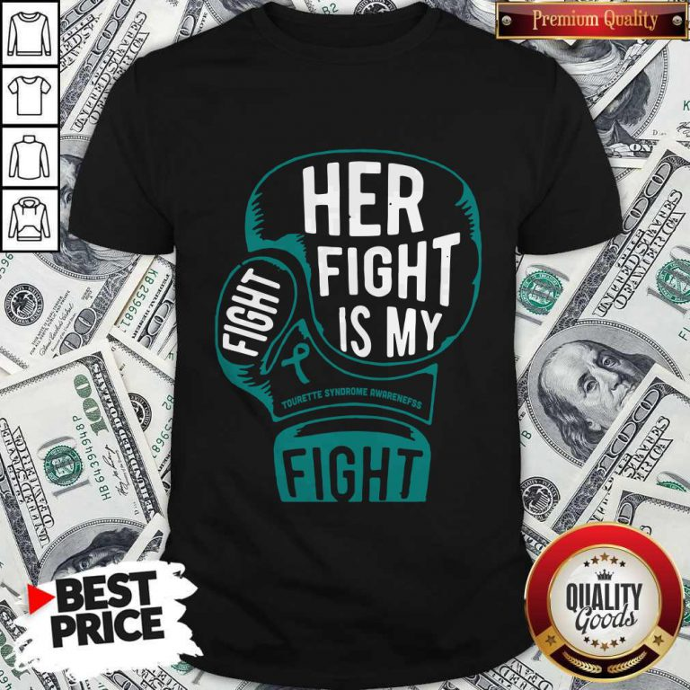 Top Boxing Her Fight Is My Fight Tourette Syndrome Awareness Shirt