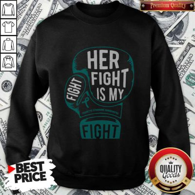 Top Boxing Her Fight Is My Fight Tourette Syndrome Awareness Sweatshirt