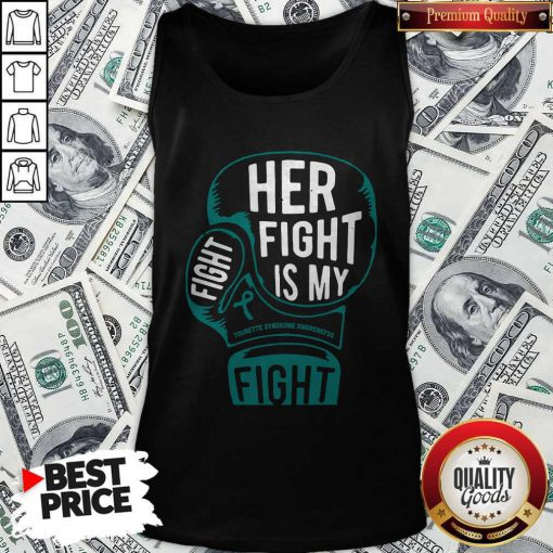 Top Boxing Her Fight Is My Fight Tourette Syndrome Awareness Tank Top