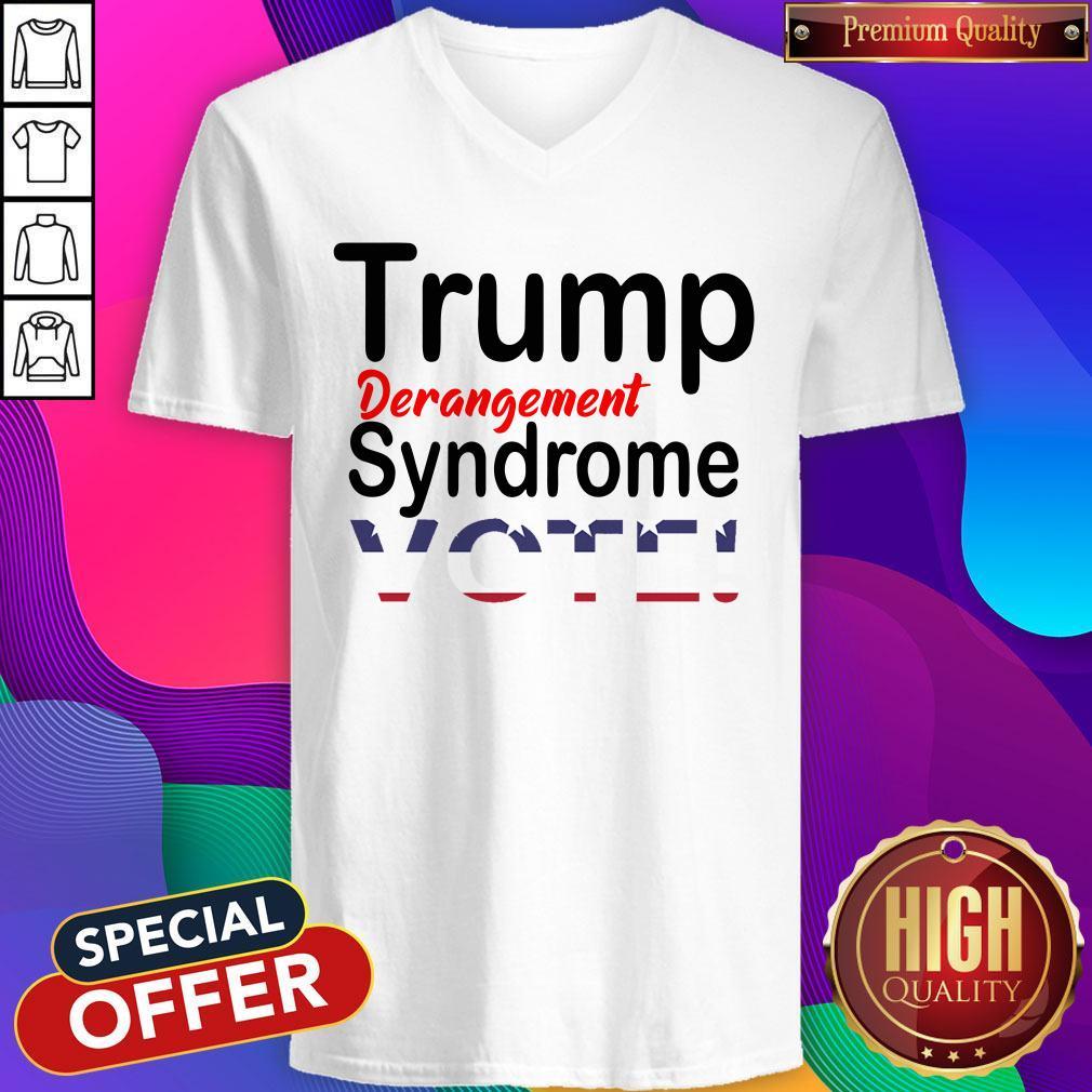 Trump Derangement Syndrome Vote President V-neck