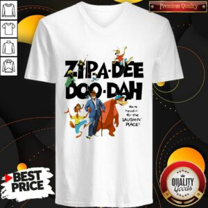 Zipa Dee Doo Dah We're Headin For The Laughin Place V-neck