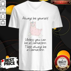 Always Be Yourself Unless You Can Be A Liamacorn Then Always Be A Llamacorn Sheep V-neck