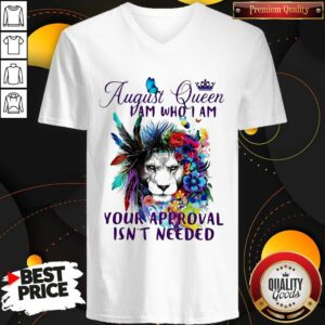 August Queen I Am Who I Am Your Approval Isn't Needed Lion Flower Tank Top