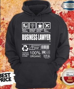 Business Lawyer Contents May Vary In Color Warning Sarcasm Inside 100% Organic Hoodie