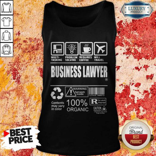 Business Lawyer Contents May Vary In Color Warning Sarcasm Inside 100% Organic Tank Top