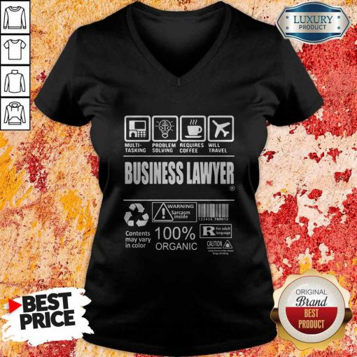 Business Lawyer Contents May Vary In Color Warning Sarcasm Inside 100% Organic V-neck