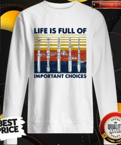 Cute Fishing Life Is Full Of Important Choices Vintage Retro Sweatshirt