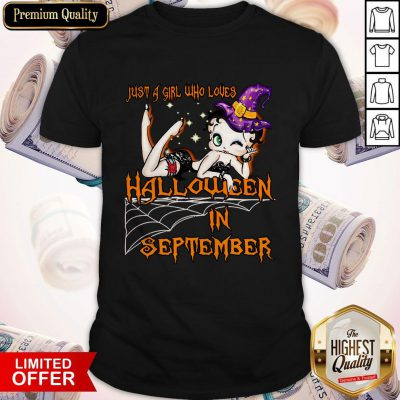 Cute Just A Girl Who Loves Halloween In September Shirt