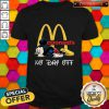 Cute Mickey Mouse Mcdonald's No Day Off Shirt