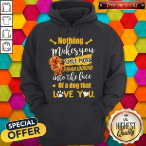 Dachshund Nothing Makes You Smile More Than Looking Into The Face Of A Dog That Love You Heart Hoodie
