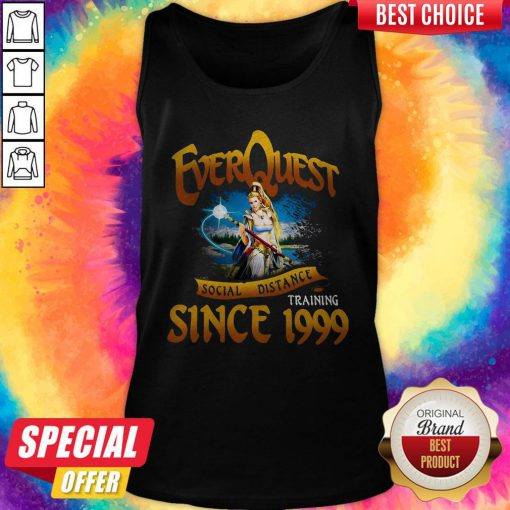 Funny Everquest Social Distance Training Since 1999 Tank Top