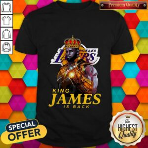 Funny Los Angeles Lakers King James Is Back Shirt