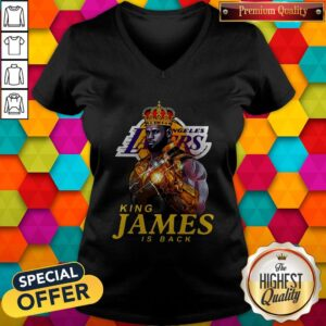 Funny Los Angeles Lakers King James Is Back V-neck