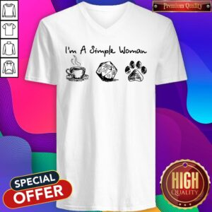 Good I'm A Simple Woman I Like Coffee Dice And Dogs V-neck