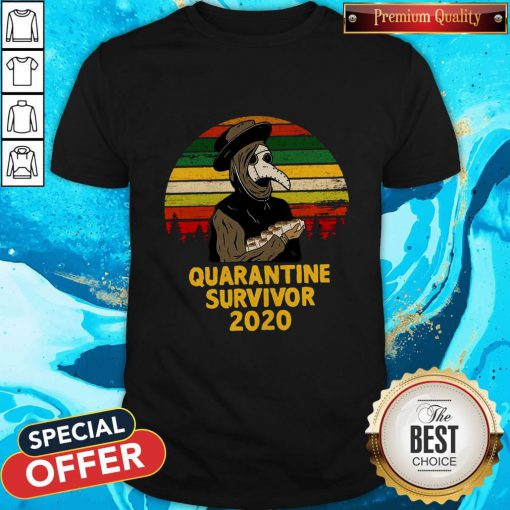 Good Plague Doctor Quarantine Survivor 2020 Shirt