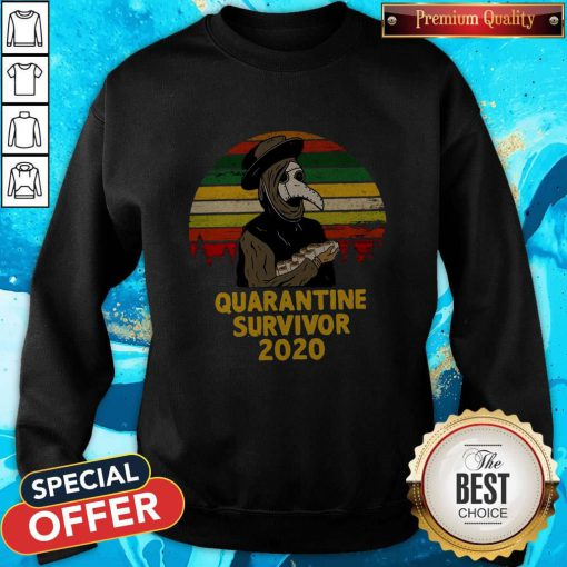 Good Plague Doctor Quarantine Survivor 2020 Sweatshirt