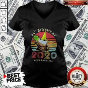Happy Baby Yoda 26th Birthday 2020 Quarantined Vintage Retro ShirtHappy Baby Yoda 26th Birthday 2020 Quarantined Vintage Retro V-neck