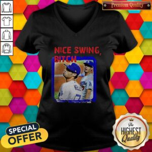 Happy Joe kelly Nice Swing Bitch Los Angeles Dodgers V-neck