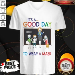 Happy School It's A Good Day To Wear A Mask V-neck