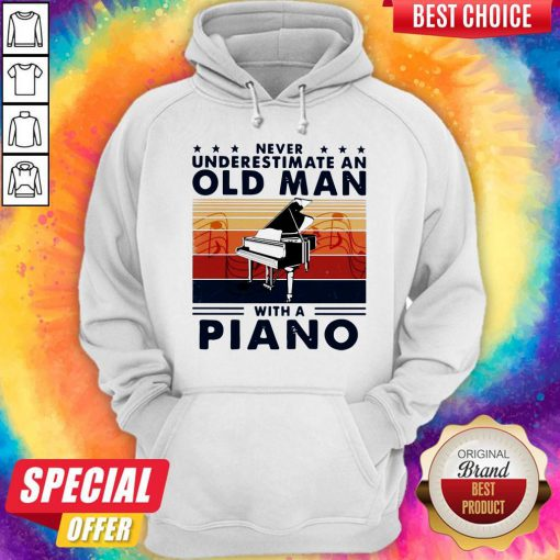 Hot Never Underestimate An Old Man With A Piano Vintage Retro Hoodie