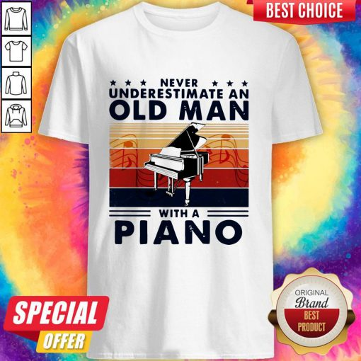 Hot Never Underestimate An Old Man With A Piano Vintage Retro Shirt