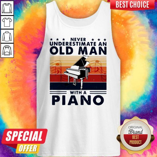 Hot Never Underestimate An Old Man With A Piano Vintage Hot Never Underestimate An Old Man With A Piano Vintage Retro Tank TopRetro Tank Top