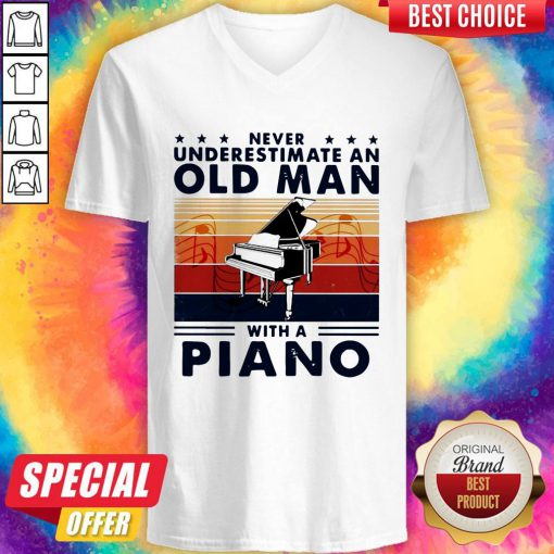 Hot Never Underestimate An Old Man With A Piano Vintage Retro V-neck