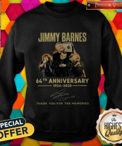 Jimmy Barnes 64th Anniversary 1956 2020 Thank You For The Memories Sweatshirt
