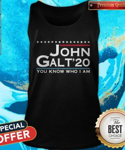 Love John Galt '20 You Know Who I Am Tank Top