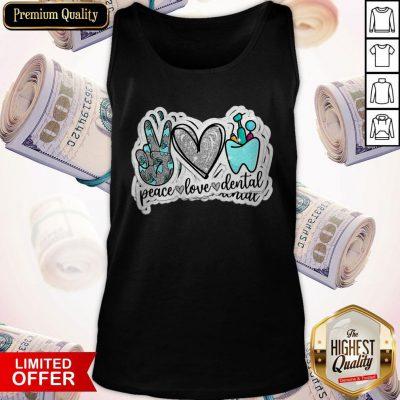 Love Peace Love Dental Tank Top