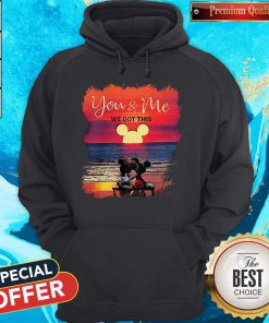 Mickey And Minnie Seeing Sunset You And Me We Got This Hoodie