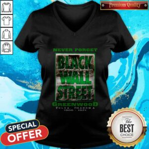 Never Forget Black Wall Street Greenwood Tulsa Oklahoma 1906 1921 V-neck