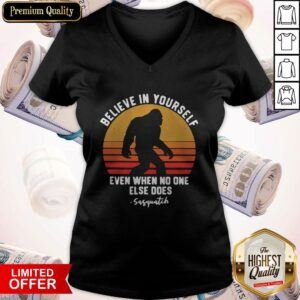 Official Bigfoot Believe In Yourself Even When No One Else Does Sasquatch Vintage Retro V-neck