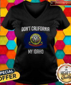 Perfect Don't California My Idaho Flag V-neck