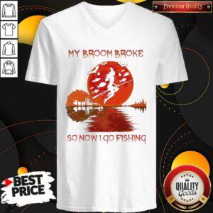Perfect My Broom Broke So Now I Go Fishing Lady Sunset V-neck