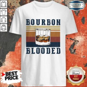 Perfect Wine Bourbon Blooded Shirt