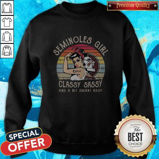 Seminoles Girl Classy Sassy And A Bit Smart Assy Vintage Retro Sweatshirt