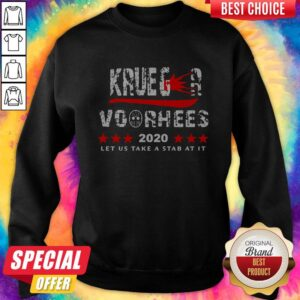 Top Krueger Voorhees 2020 Let Us Take A Stab At It Sweatshirt