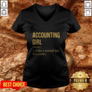 Accounting Girl Like A Normal Girl But Cooler V-neck