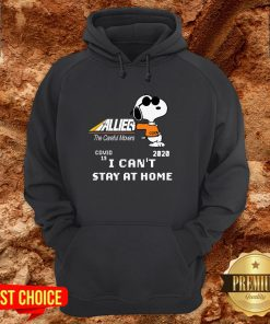 Allied The Careful Movers Snoopy Covid 19 2020 I Can't Stay At Home Hoodie