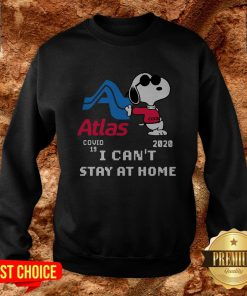 Atlas Snoopy Covid 19 2020 I Can't Stay At Home Sweatshirt