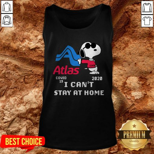 Atlas Snoopy Covid 19 2020 I Can't Stay At Home Tank Top