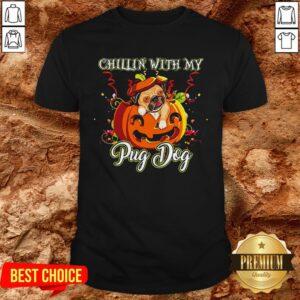 Chillin With My Pug Dog Halloween Shirt