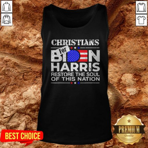 Christians For Joe Biden And Kamala Harris Restore The Soul Of This Nation American Tank Top