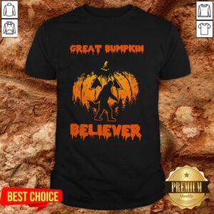 Cute Bigfoot Great Bumpkin Believer Shirt