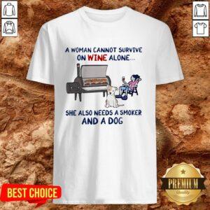 Cute Woman Wine Dog Smoker Shirt