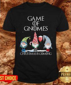 Game Of Gnomes Christmas Is Coming Shirt